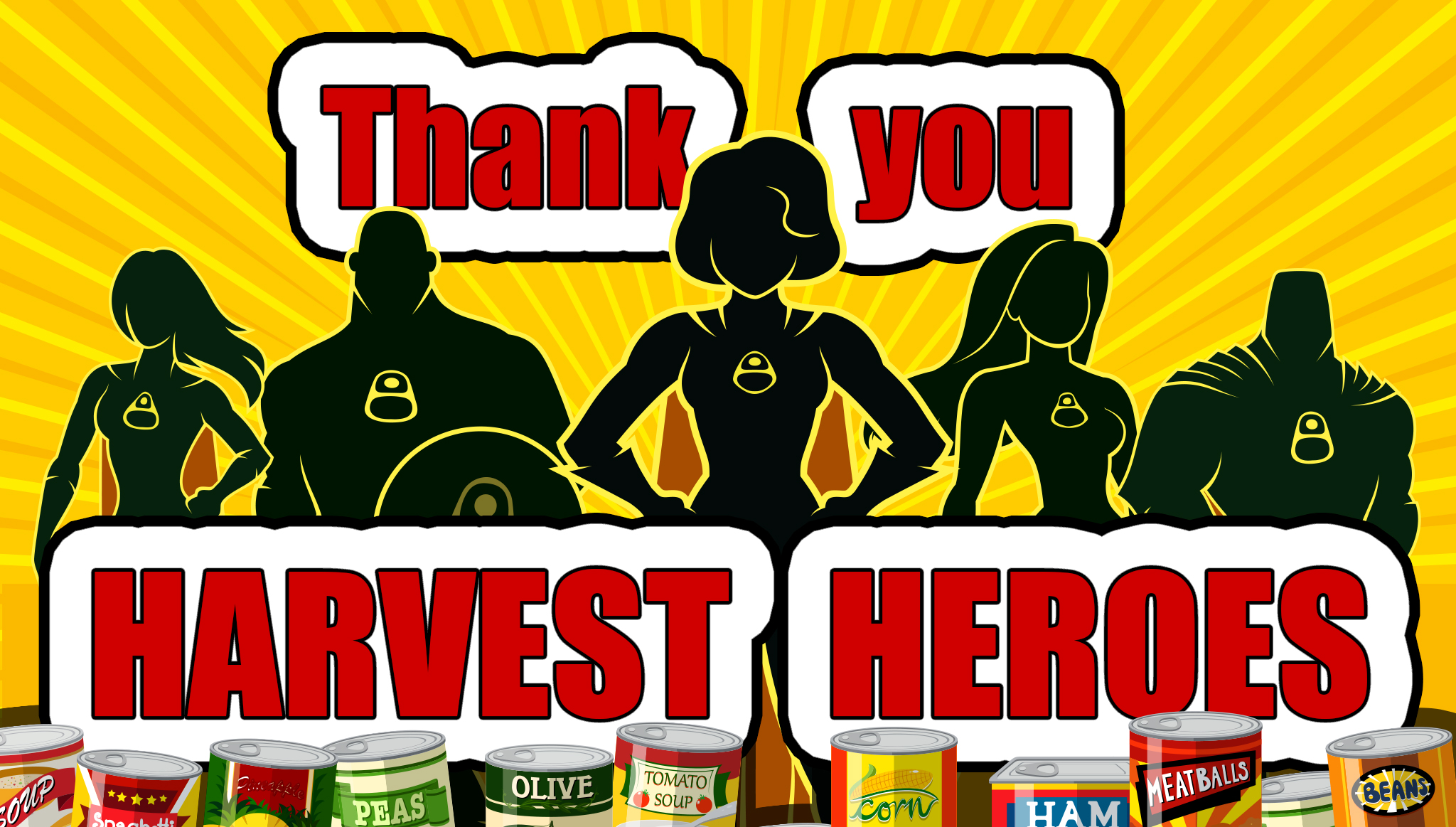 Thank You Harvest Heroes